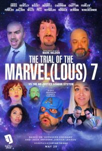The Trial of The Marvel(lous) 7 Mark Haldor Comedy - Poster