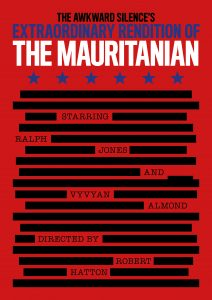 The Awkward Silence's Extraordinary Rendition of The Mauritanian